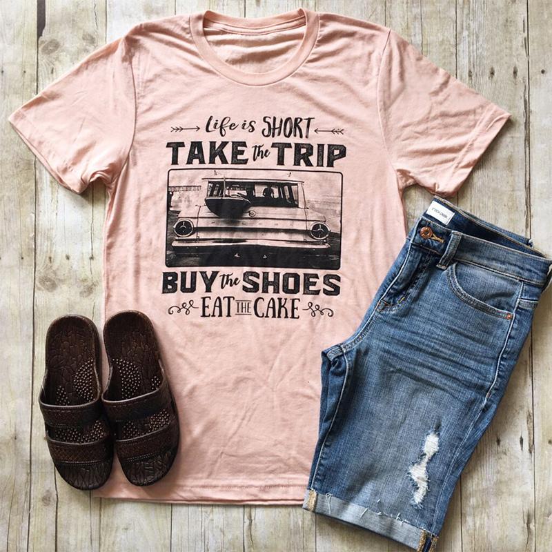 2017-Fashion-Women-039-s-Life-Is-Short-Take-The-Trip-Tee-Short-Sleeve-T-shirt-E979